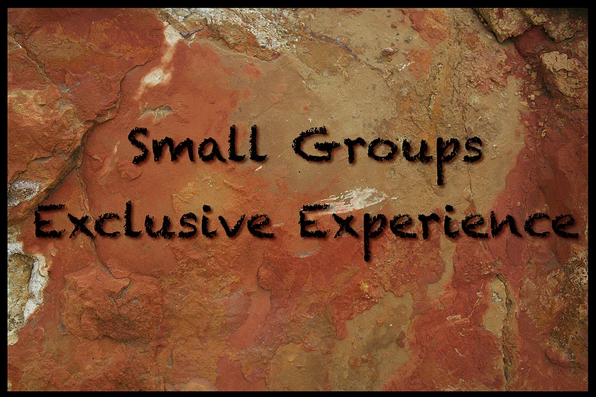 Small Groups Exclusive Experience